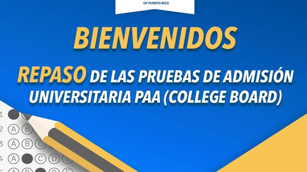 Repaso Pruebas de Admisión Universitaria PAA